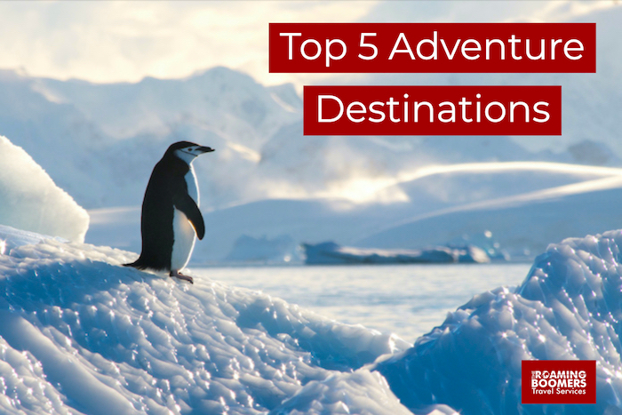 Top 5 Global Adventure Destinations for Luxury Travelers in 2020