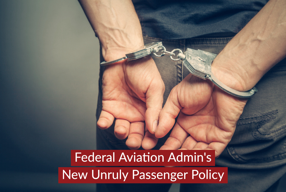 Federal Aviation Administration Adopts Stricter Unruly Passenger Policy